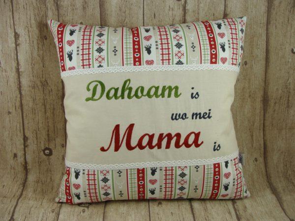 """Kissen """"dahoam is wo mei Mama is"""" rot, creme 40x40cm"""